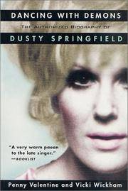 Dancing with Demons The Authorized Biography of Dusty Springfield