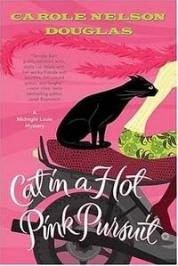 Cat in a Hot Pink Pursuit: A Midnight Louie Mystery (Midnight Louie Mysteries)