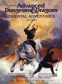 image of Oriental Adventures: The Rulebook for AD&D Game Adventures in the Mystical World of the Orient (Official Advanced Dungeons & Dragons)