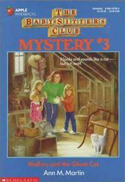 Mallory and the Ghost Cat: The Baby-Sitters Club Mystery #3 by  Ann M Martin - Paperback - 1992 - from Top Notch books and Biblio.com