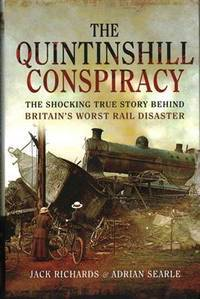 Britain's Worst Rail Disaster: The Shocking Story of Quintinshill 1915