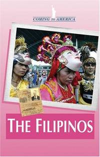 THE FILIPINOS : Coming to America Series