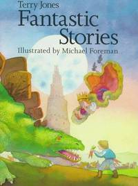 Fantastic Stories. by Terry Jones - 1993.