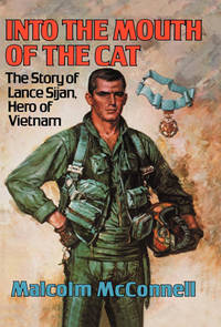 image of Into the Mouth of the Cat: The Story of Lance Sijan, Hero of Vietnam