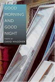 Good Morning and Good Night (Illinois Poetry)