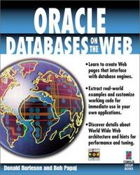 Oracle Databases on the Web: Learn to Create Web Pages That Interface with Database Engines