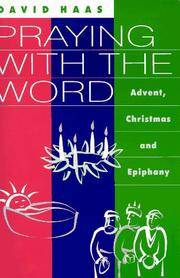 Praying With the Word: Advent, Christmas and Epiphany