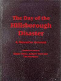 The Day of the Hillsborough Disaster: A Narrative Account