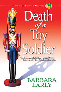 Death of a Toy Soldier: A Vintage Toyshop Mystery