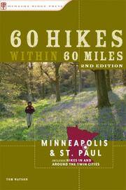 image of 60 Hikes Within 60 Miles: Minneapolis and St. Paul: Includes Hikes in and Around the Twin Cities