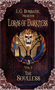 L>G.Burbank Presents Lords of Darkness Vol.1 The Soulless