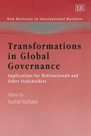 Transformations In Global Governance : Implications For Multinationals And Other Stakeholders
