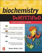 Biochemistry Demystified [Paperback] Walker, Sharon and McMahon, David