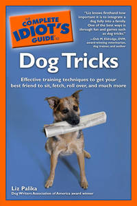 image of The Complete Idiot's Guide to Dog Tricks