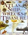 image of The Atlas of Shipwrecks & Treasure: The History, Location, and Treasures of Ships Lost at Sea