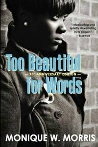 image of Too Beautiful for Words: 10th Anniversary Edition