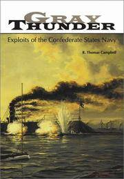 Grayt Thurnder: Exploits of the Confederate States Navy