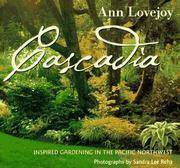Cascadia: Inspired Gardening in the Pacific Northwest (ILLUSTRATED)