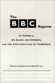 The BBC Reports: On America, Its Allies and Enemies, and the Counterattacks on Terrorism