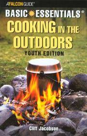 Basic Essentials : Cooking in the Outdoors : Youth Edition