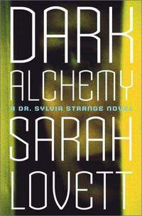 Dark Alchemy: A Dr. Sylvia Strange Novel