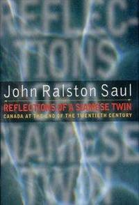 Reflections of a Siamese twin: Canada at the end of the twentieth century