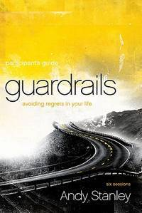 image of Guardrails Participant's Guide: Avoiding Regrets in Your Life