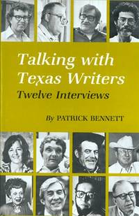 Talking With Texas Writers: Twelve Interviews