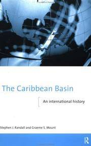 The Caribbean Basin. an International History by Randall, Stephen J. And Graeme S. Mount - 1998