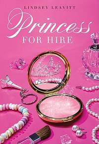 Princess for Hire (Princess for Hire (Quality))