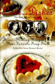 Love and Dishes: The Soap Opera Cookbook