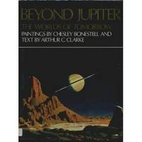 Beyond Jupiter The Worlds of Tomorrow by  Arthur C (Author) Clarke - Hardcover - from allianz and Biblio.co.uk