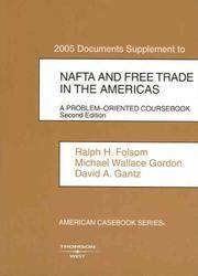 NAFTA: A Problem Oriented Coursebook, 2005 Documents Supplement (American Casebook Series)