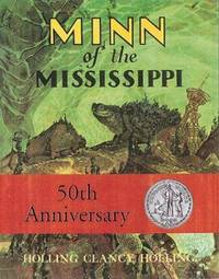 Minn of the Mississippi by Holling C. Holling - Paperback - 2nd Edition - 1978 - from THE BOOK VAULT (SKU: W726)