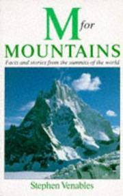 M. for Mountains : Facts and Stories from the Summits of the World