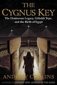 CYGNUS KEY: The Denisovan Legacy, Gobekli Tepe & The Birth Of Egypt (O)