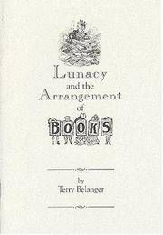 image of Lunacy and the Arrangement of Books