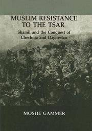 Muslim Resistance To The Tsar by Moshe Gammer - Hardcover - 2003-07-30 - from Ergodebooks and Biblio.com