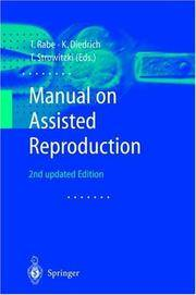 Manual on Assisted Reproduction by  T  T. ; Diedrich K. ; Strowitzki - Hardcover - 2000 - from Antique & Collector's Books and Biblio.com