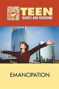 image of Emancipation (Teen Rights and Freedoms)