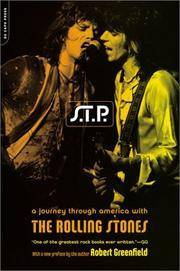 S.T.P.: A JOURNEY THROUGH AMERICA WITH THE ROLLING