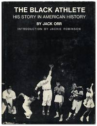 The Black Athlete: His Story in American History