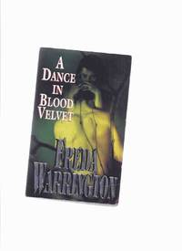 A Dance in Blood Velvet  ---book 2 of the Vampire Trilogy  ---by Freda Warrington ( volume TWO )