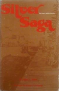Silver Saga: The Story of Caribou, Colorado