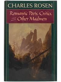 Romantic Poets, Critics, and Other Madmen