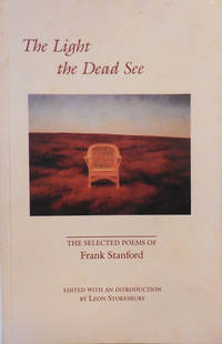 The Light The Dead See; Selected Poems