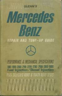 Glenn's Mercedes-Benz Repair and Tune-up Guide