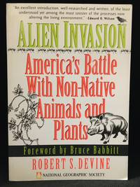 image of Alien Invasion; America's Battle with Non-Native Animals and Plants