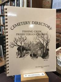 Cemetery Directory: Fishing Creek Presbyterian Church (SC)