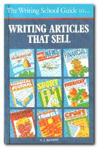 The Writing School Guide to....Writing Articles That Sell